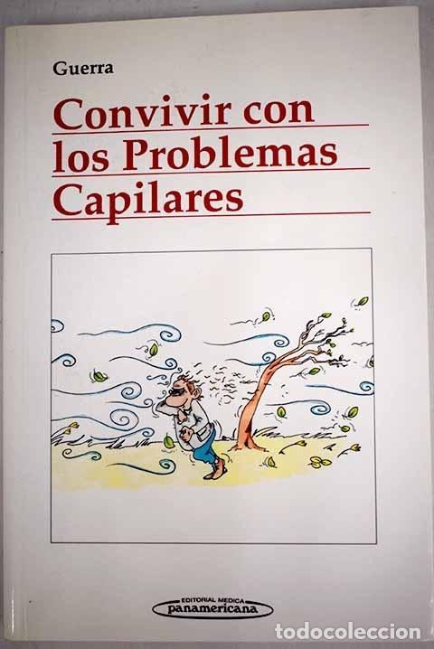 CONVIVIR CON LOS PROBLEMAS CAPILARES (Libros sin clasificar)