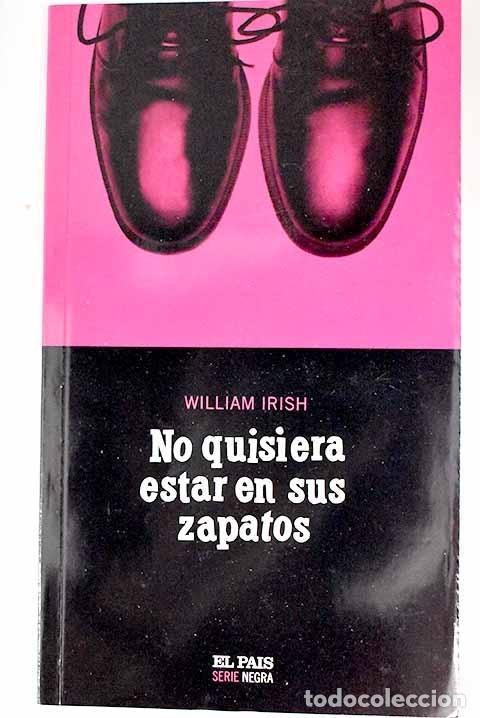 NO QUISIERA ESTAR EN SUS ZAPATOS (Libros sin clasificar)