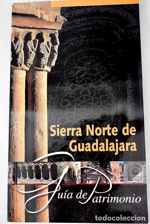 SIERRA NORTE DE GUADALAJARA: GUÍA DE PATRIMONIO (Libros sin clasificar)