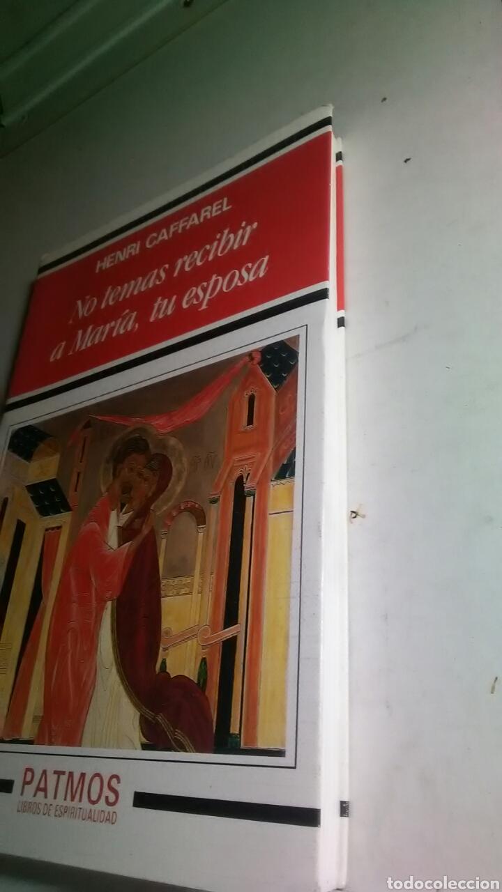Libros: No temas recibir a María, tu esposa. Ediciones Rialp. 1993 - Foto 2 - 226141483