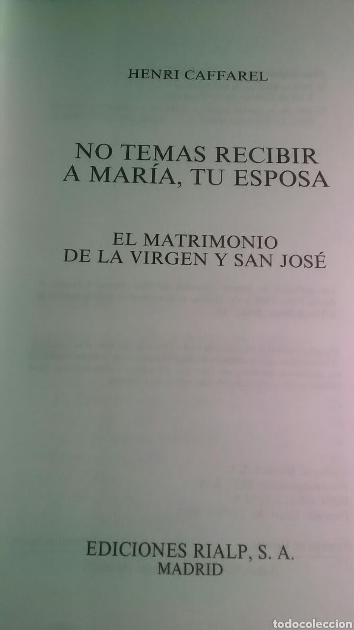 Libros: No temas recibir a María, tu esposa. Ediciones Rialp. 1993 - Foto 3 - 226141483