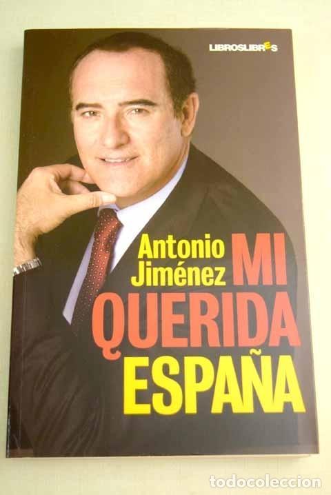 MI QUERIDA ESPAÑA (Libros sin clasificar)