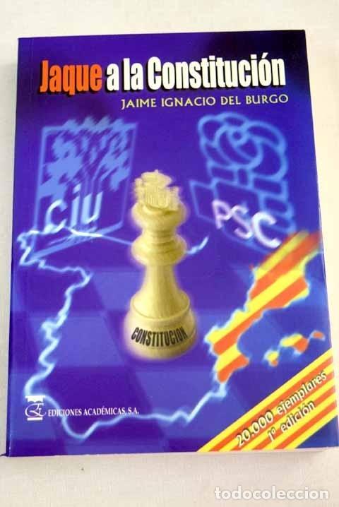 JAQUE A LA CONSTITUCIÓN: DE LA PROPUESTA SOBERANISTA DE CIU AL FEDERALISMO ASIMÉTRICO DE MARAGALL (Libros sin clasificar)