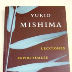 Livros em segunda mão: LECCIONES ESPIRITUALES PARA LOS JÓVENES SAMURÁIS.- MISHIMA, YUKIO. Lote 226198320