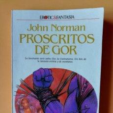 Libros: PROSCRITOS DE GOR. CRÓNICAS DE LA CONTRATIERRA/2. LA FASCINANTE SERIE SOBRE GOR, LA CONTRATIERRA. UN. Lote 226436204
