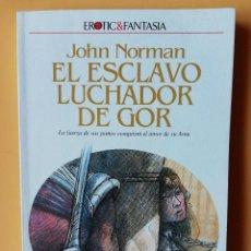 Libros: EL ESCLAVO LUCHADOR DE GOR. CRÓNICAS DE LA CONTRATIERRA/14. LA FUERZA DE SUS PUÑOS CONQUISTÓ EL AMOR. Lote 226436229