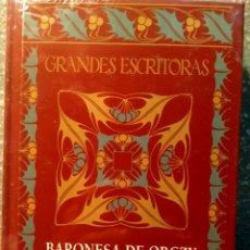 Libros: LA PIMPINELA ESCARLATA - LA BARONESA DE ORCZY - NUEVO PRECINTADO. Lote 226592985