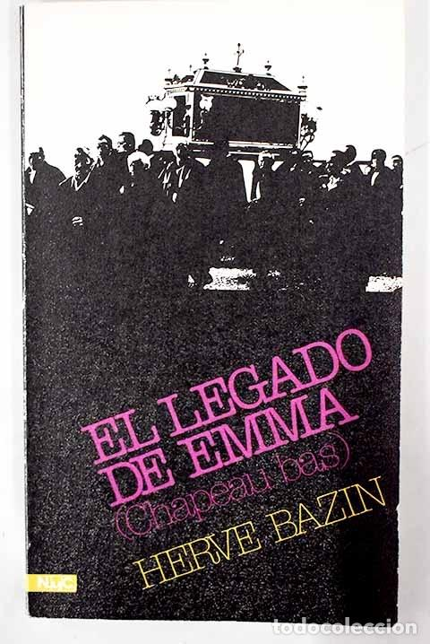 EL LEGADO DE EMMA: (CHAPEAU BAS) (Libros sin clasificar)