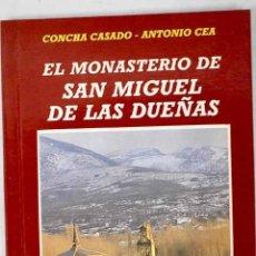 Libros: EL MONASTERIO DE SAN MIGUEL DE LAS DUEÑAS. Lote 226687720