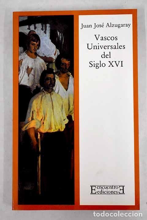 VASCOS UNIVERSALES DEL SIGLO XVI (Libros sin clasificar)