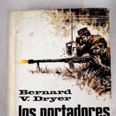 Libros: LOS PORTADORES DE ANTORCHAS. Lote 226707160