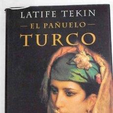 Libros: EL PAÑUELO TURCO. Lote 226707195