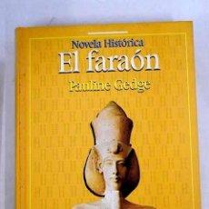 Libros: EL FARAÓN. Lote 226707240