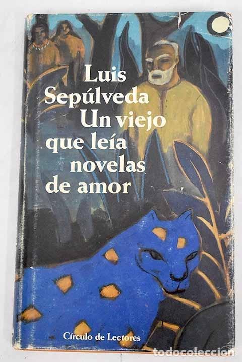 UN VIEJO QUE LEÍA NOVELAS DE AMOR (Libros sin clasificar)