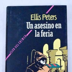 Libros: UN ASESINO EN LA FERIA. Lote 226707300