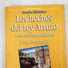 Libros: LOS HECHOS DEL REY ARTURO Y SUS NOBLES CABALLEROS. Lote 226707310
