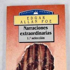 Libros: NARRACIONES EXTRAORDINARIAS: PRIMERA SELECCIÓN. Lote 226707315