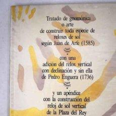Libros: TRATADO DE GNOMÓNICA O ARTE DE CONSTRUIR TODA ESPECIE DE RELOXES DE SOL. Lote 226707395