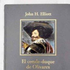 Libros: EL CONDE-DUQUE DE OLIVARES: EL POLÍTICO EN UNA ÉPOCA DE DECADENCIA. Lote 226707400