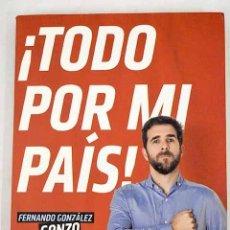 Libros: ¡TODO POR MI PAÍS!: VIDA Y ANDANZAS DE NUESTROS PRÓCERES Y PROCERESAS. Lote 226707415