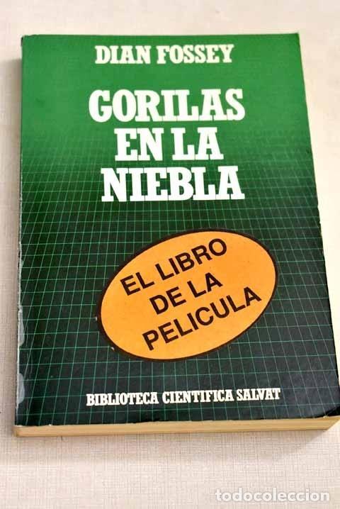GORILAS EN LA NIEBLA: 13 AÑOS VIVIENDO ENTRE LOS GORILAS (Libros sin clasificar)