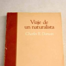 Libros: VIAJE DE UN NATURALISTA. Lote 226707515