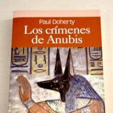 Libros: LOS CRÍMENES DE ANUBIS. Lote 226707525