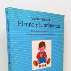 Libros: EL NIÑO Y LA ARITMÉTICA - BERMEJO FERNÁNDEZ, VICENTE. Lote 226743545