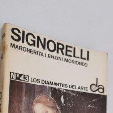 Libros: SIGNORELLI. ---- MARGUERITA LENZINI MORIONDO. LOS DIAMANTES DEL ARTE.. Lote 226858975