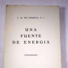 Libros: UNA FUENTE DE ENERGÍA. Lote 227651935