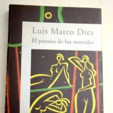 Libros: EL PARAÍSO DE LOS MORTALES. Lote 227652020