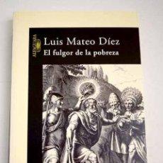 Libros: EL FULGOR DE LA POBREZA. Lote 227652215