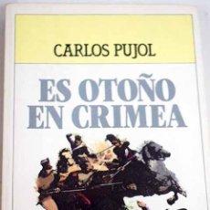 Libros: ES OTOÑO EN CRIMEA. Lote 227652265