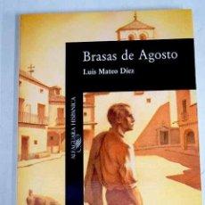 Libros: BRASAS DE AGOSTO. Lote 227653017