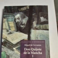 Libros: DON QUIJOTE DE LA MANCHA I EDICION GONZALO PONTON SILVIA IRISO.VICENS VIVES. Lote 227747195