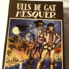 Libros: JOAN BARCELO I CULLERES ULLS DE GAT MESQUER. Lote 227758475