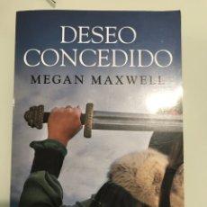 Libros: DESEO CONCEDIDO. MEGAN MAXWELL-LAS GUERRERAS DE MAXWELL, 1 (TAPA BLANDA) NUEVO. Lote 252144910