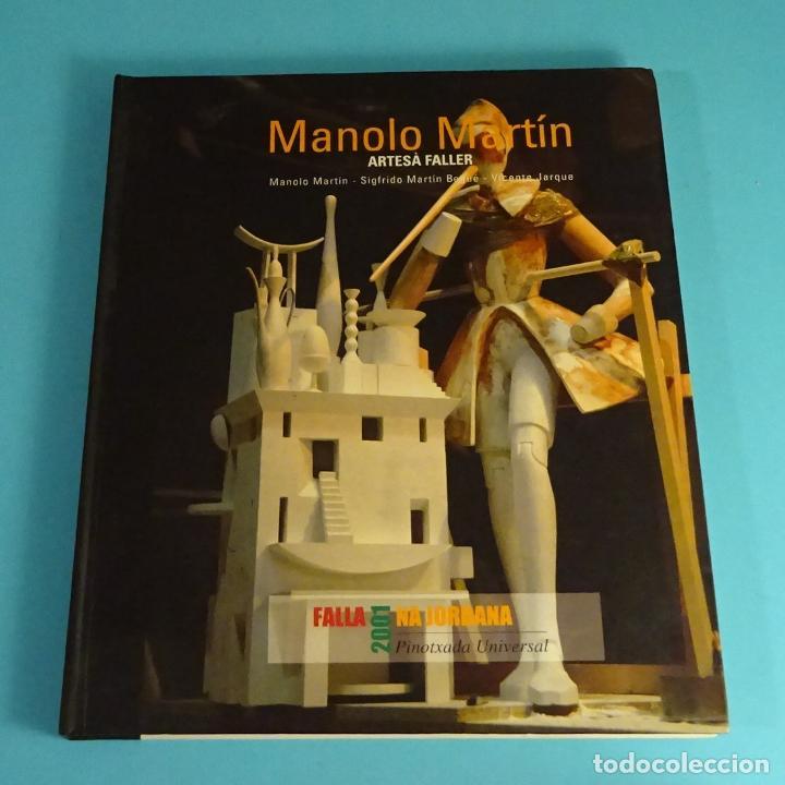 MANOLO MARTÍN, ARTESÀ FALLER. MANOLO MARTÍN - SIGFREDO MARTÍN BAGUÉ/VICENTE JARQUE. FALLA NA JORDANA (Libros sin clasificar)