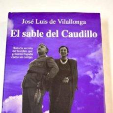 Libros: EL SABLE DEL CAUDILLO. Lote 228079360