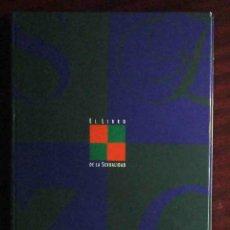 Libros: EL LIBRO DE LA SEXUALIDAD (ELENA OCHOA Y CARMELO VÁZQUEZ) EL PAÍS - COMPLETO Y ENCUADERNADO.. Lote 228373500