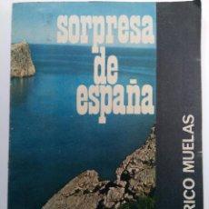 Libros: SORPRESA DE ESPAÑA - FEDERICO MUELAS. Lote 294438788