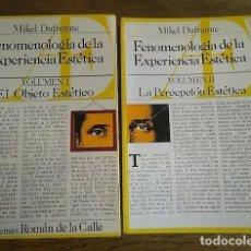 Livres: FENOMENOLOGÍA DE EXPERIENCIA ESTÉTICA. (2 TOMOS) VOL. 1. EL OBJETO ESTÉTICO. VOL. II LA PERCEPCIÓN E. Lote 163639842