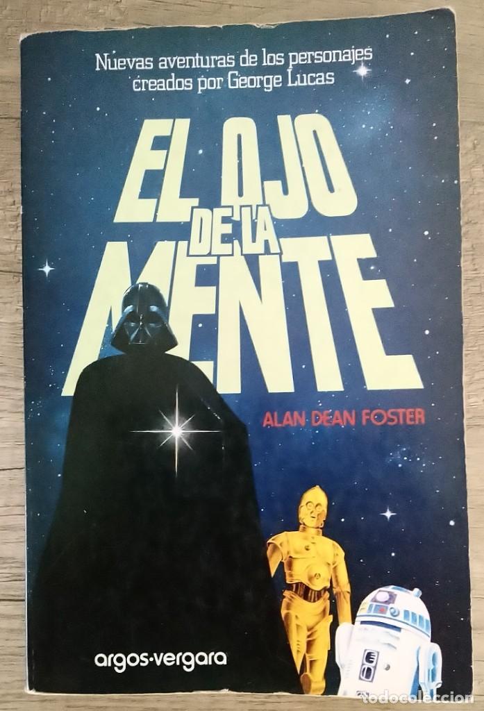 STAR WARS EL OJO DE LA MENTE, PRIMERA EDICION 1978 (Libros sin clasificar)