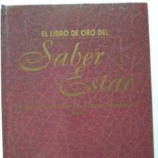 Libros: EL LIBRO DE ORO DEL SABER ESTAR. Lote 229845565