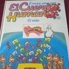 Libros: EL CUERPO HUMANO 13. EL OÍDO. EDITORIAL PLANETA. Lote 230176115