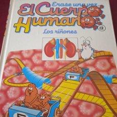 Libros: EL CUERPO HUMANO 12. LOS RIÑONES. EDITORIAL PLANETA. Lote 230180605
