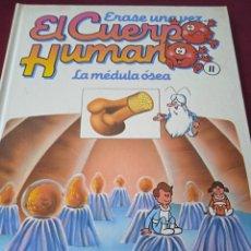 Libros: EL CUERPO HUMANO 11. LA MÉDULA ÓSEA. EDITORIAL PLANETA. Lote 230180795