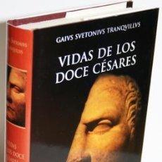 Livros em segunda mão: VIDAS DE LOS DOCE CÉSARES - GAIUS SUETONIUS TRANQUILLUS. Lote 230248930
