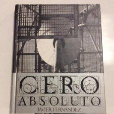 Libros: CERO ABSOLUTO JAVIER FERNANDEZ. Lote 230299495