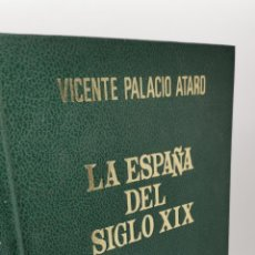 Libros: LA ESPAÑA DEL SIGLO XIX, 1808-1898. (INTRODUCCIÓN A LA ESPAÑA CONTEMPORANEA) - PALACIO ATARD, VICENT. Lote 231277570